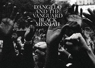 "L'essenza del neo soul: esce ""Black Messiah"" di D'Angelo"